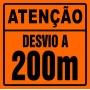 PLACA SINALIZAÇÃO DE OBRAS - DESVIO A 200 METROS