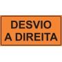 PLACA SINALIZAÇÃO DE OBRAS - DESVIO A DIREITA - 200X100 CM