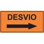 PLACA SINALIZAÇÃO DE OBRAS - DESVIO À DIREITA - 200X100 CM