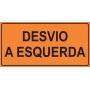 PLACA SINALIZAÇÃO DE OBRAS - DESVIO A ESQUERDA - 200X100 CM