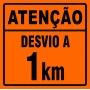PLACA SINALIZAÇÃO DE OBRAS - DESVIO A  KM
