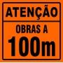 PLACA SINALIZAÇÃO DE OBRAS - OBRAS A  100 METROS