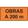 PLACA SINALIZAÇÃO DE OBRAS - OBRAS A 200 M - 200X100 CM