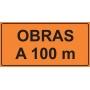 PLACA SINALIZAÇÃO OBRAS - OBRAS A 100 M - 200X100 CM