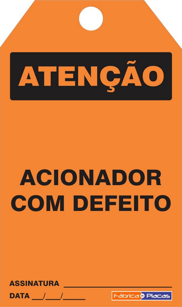CARTÃO DE TRAVAMENTO - PERIGO ACIONADOR COM DEFEITO