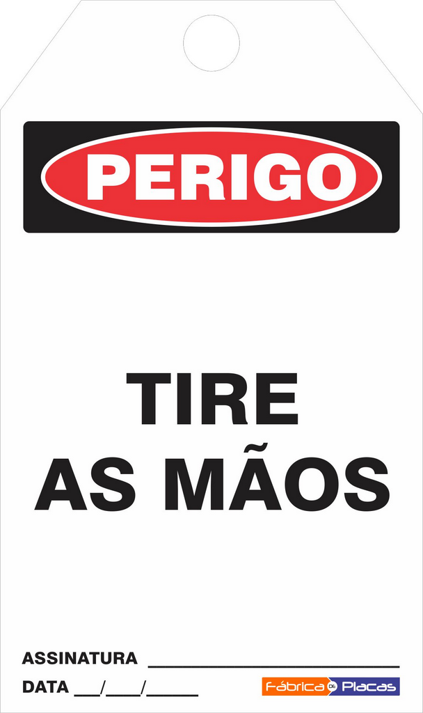 CARTÃO DE TRAVAMENTO - PERIGO TIRE AS MÃOS