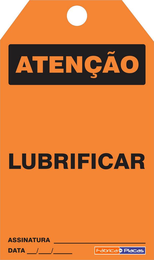 CARTÃO DE TRAVAMENTO - ATENÇÃO LUBRIFICAR