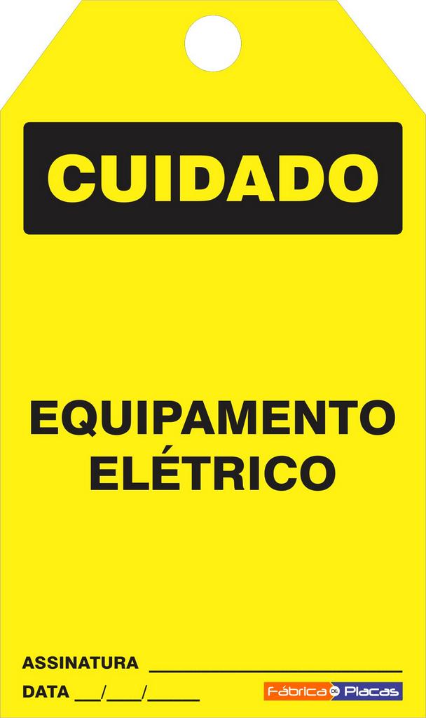 CARTÃO DE TRAVAMENTO - CUIDADO EQUIPAMENTO ELÉTRICO