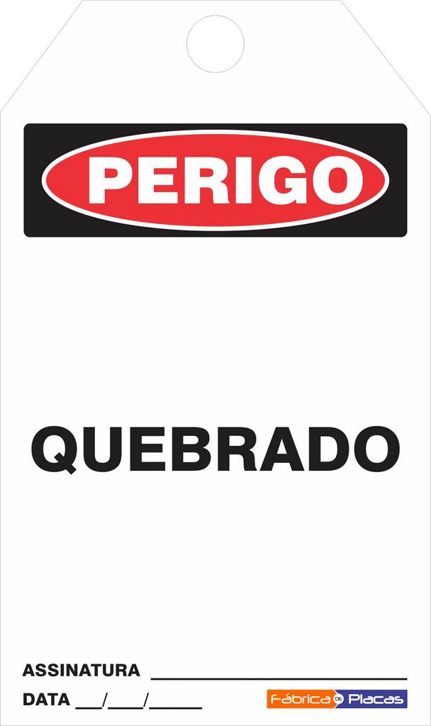 CARTÃO DE TRAVAMENTO - PERIGO QUEBRADO
