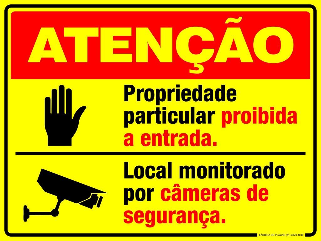 PLACA ATENÇÃO - ÁREA PARTICULAR MONITORADA