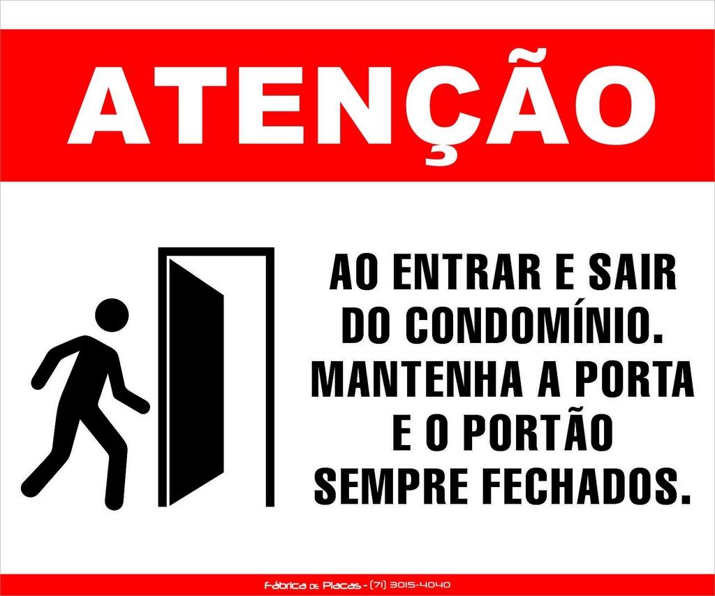 PLACA ATENÇÃO - MANTENHA O PORTÃO FECHADO