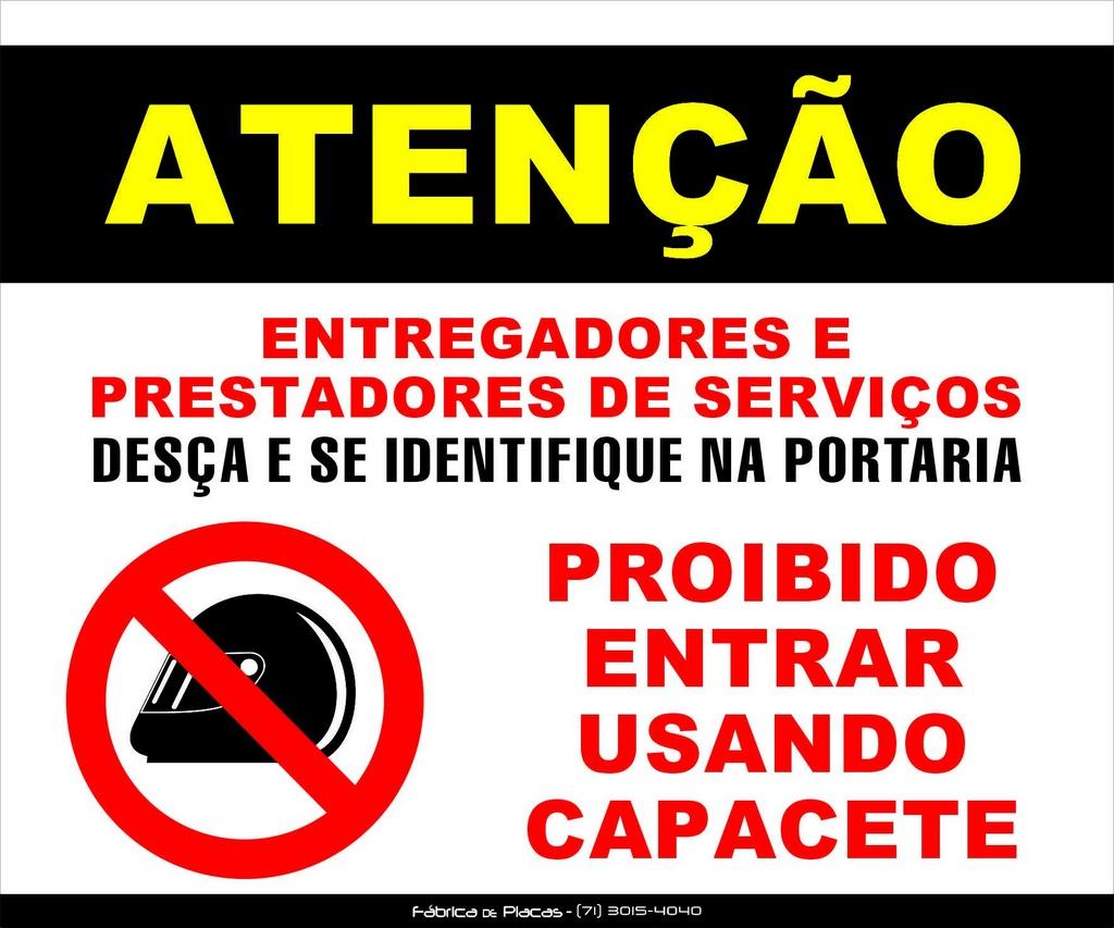 PLACA ATENÇÃO - PROIBIDO USO DE CAPACETE