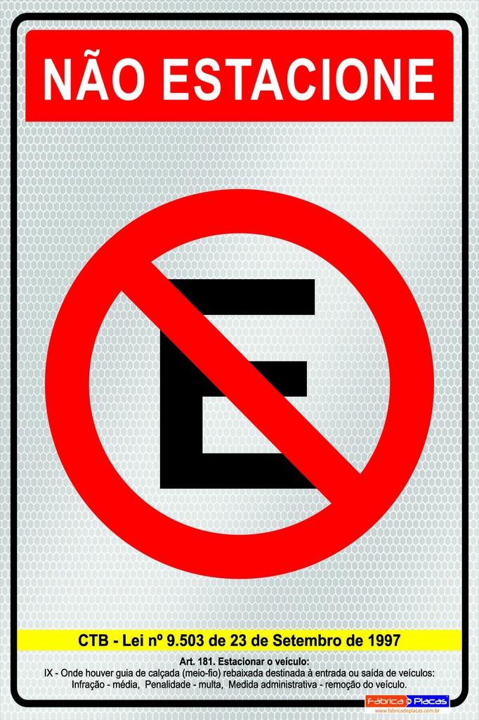 Placa Não Estacione - PES 001