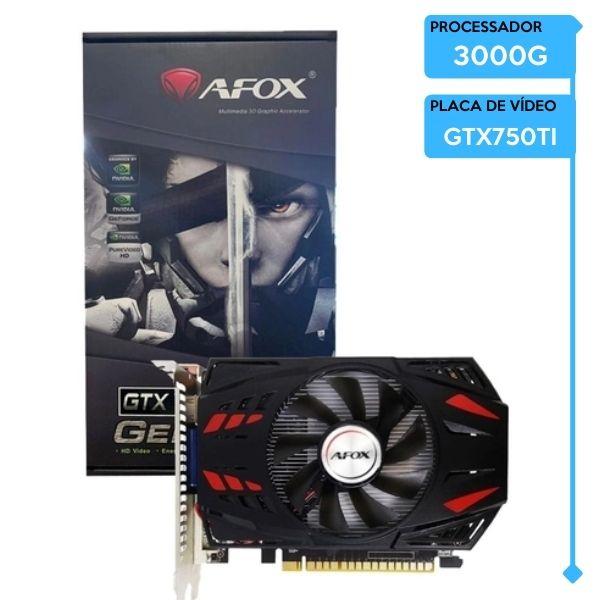 Computador Gamer Low AMD Athlon 3000G, 8GB 2666, SSD 240GB, GTX 750TI 4GB, 600W