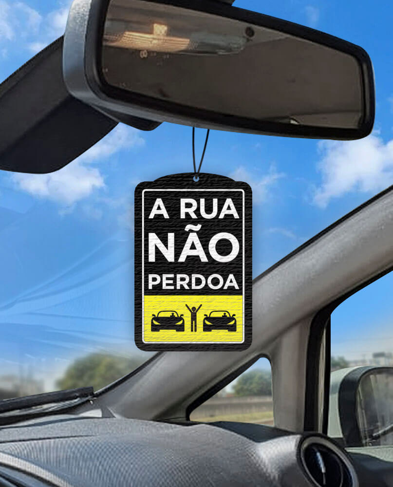 Aromatizante personalizado para carro - A Rua Não Perdoa