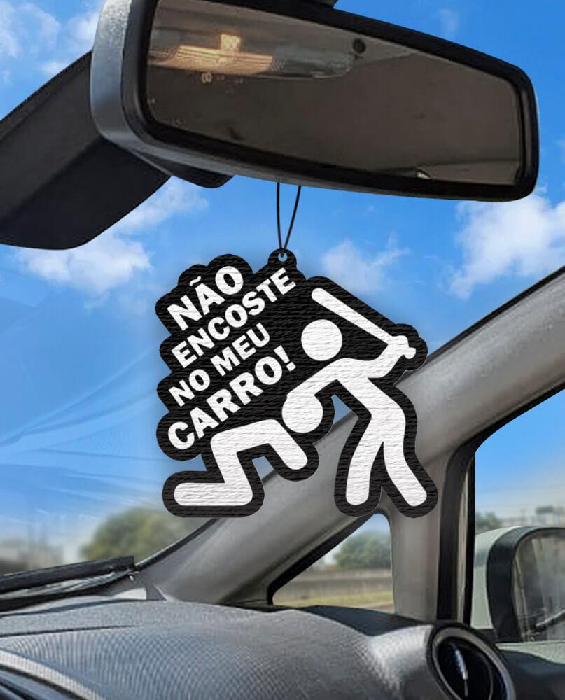 Aromatizante personalizado para carro - Não encoste no meu carro