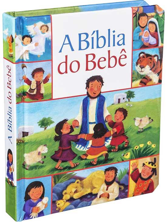 A Bíblia do Bebê - Totalmente Ilustrada Ideal para para Crianças de 0 à 3 anos nos Primeiros passos da Fé Cristã da sua sementinha de Cristo