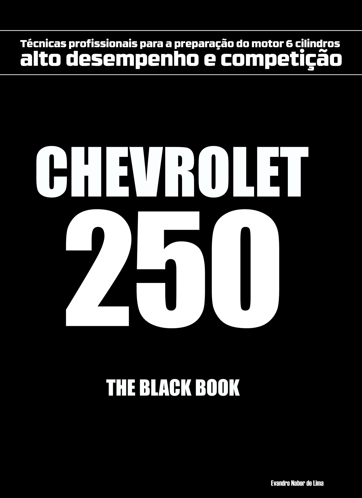 Chevrolet 250 - The Black book 1