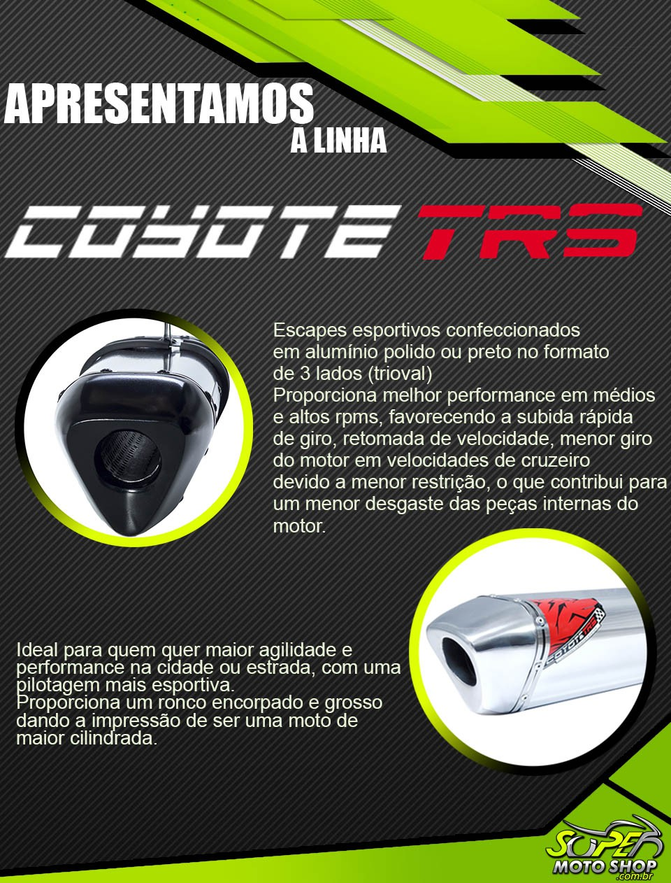 Escape / Ponteira Coyote TRS Tri-Oval Alumínio - YBR 125 até 2008 - Yamaha