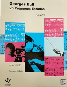 Método G. Bull 25 Pequenos Estudos para Piano Opus 90 - Primeiro Volume  - Teclasom Instrumentos Musicais Ltda