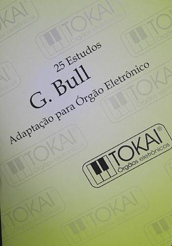 Método G. Bull Adaptado para Órgão Eletrônico - 25 Estudos  - Teclasom Instrumentos Musicais Ltda