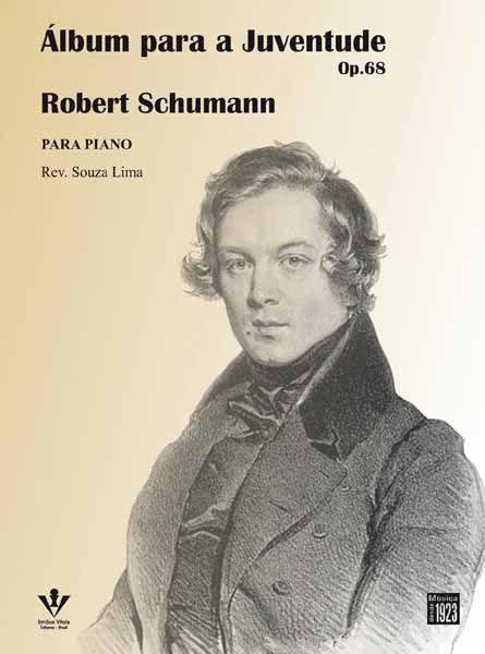 Método Schumann Album para a Juventude OP. 68 para Piano   - Teclasom Instrumentos Musicais Ltda