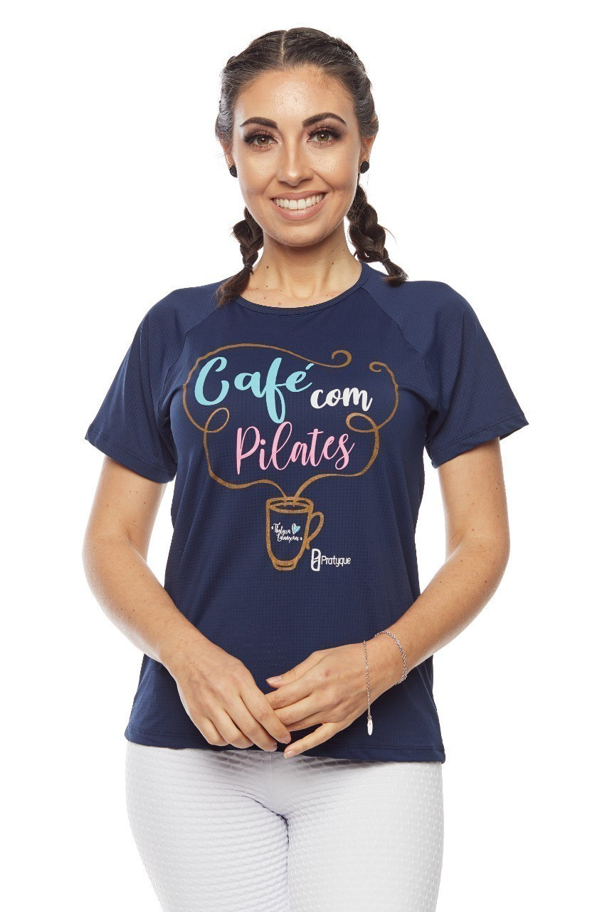 """BLUSA AERODRY - """"CAFÉ COM PILATES BY THALYSSA LARANGEIRAS"""""""