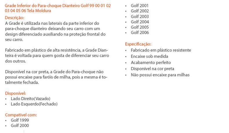 Par Grade Moldura Inferior Parachoque Dianteiro Golf 99/06 Tela - SONNIC SOUND