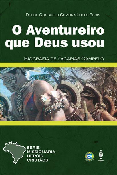 O AVENTUREIRO QUE DEUS USOU  - LOJA VIRTUAL UFMBB