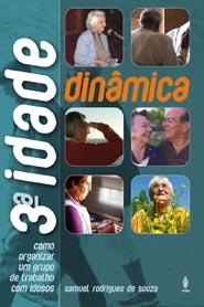 TERCEIRA IDADE DINÂMICA  - LOJA VIRTUAL UFMBB