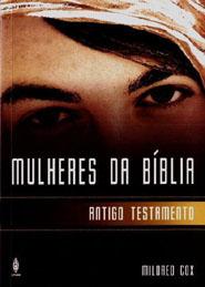 MULHERES DA BÍBLIA  ANTIGO TESTAMENTO  - LOJA VIRTUAL UFMBB