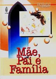 MÃE, PAI E FAMÍLIA  - LOJA VIRTUAL UFMBB