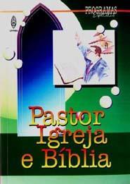 PASTOR, IGREJA e BÍBLIA  - LOJA VIRTUAL UFMBB
