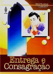 ENTREGA E CONSAGRAÇÃO  - LOJA VIRTUAL UFMBB