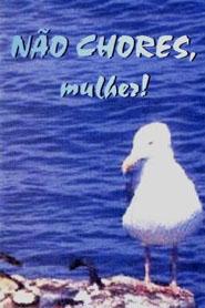 NÃO CHORES. MULHER! - KIT COM 50 UNIDADES  - LOJA VIRTUAL UFMBB
