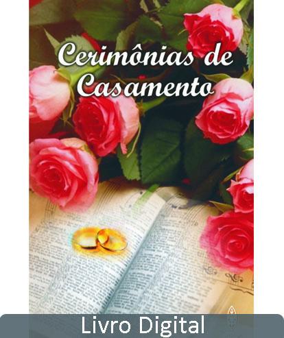 CERIMONIAS DE CASAMENTO - LIVRO DIGITAL  - LOJA VIRTUAL UFMBB