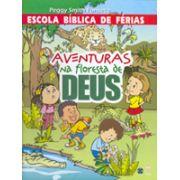 AVENTURAS NA FLORESTA DE DEUS