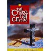TAL CRISTO, TAL CRISTÃO