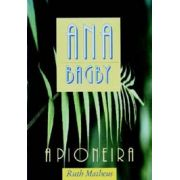 ANA BAGBY - A PIONEIRA