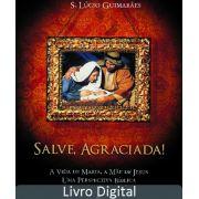 SALVE, AGRACIADA! - LIVRO DIGITAL