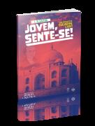 JOVEM, SENTE-SE!
