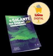 LIVRO DIGITAL - O GIGANTE QUE DORME - E-BOOK