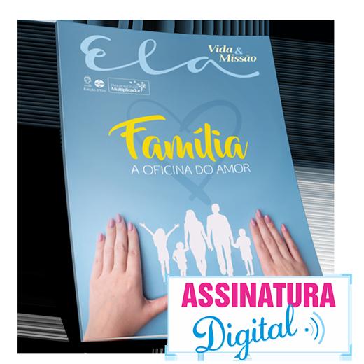 ASSINATURA DIGITAL -  ELA - VIDA E MISSÃO  - LOJA VIRTUAL UFMBB