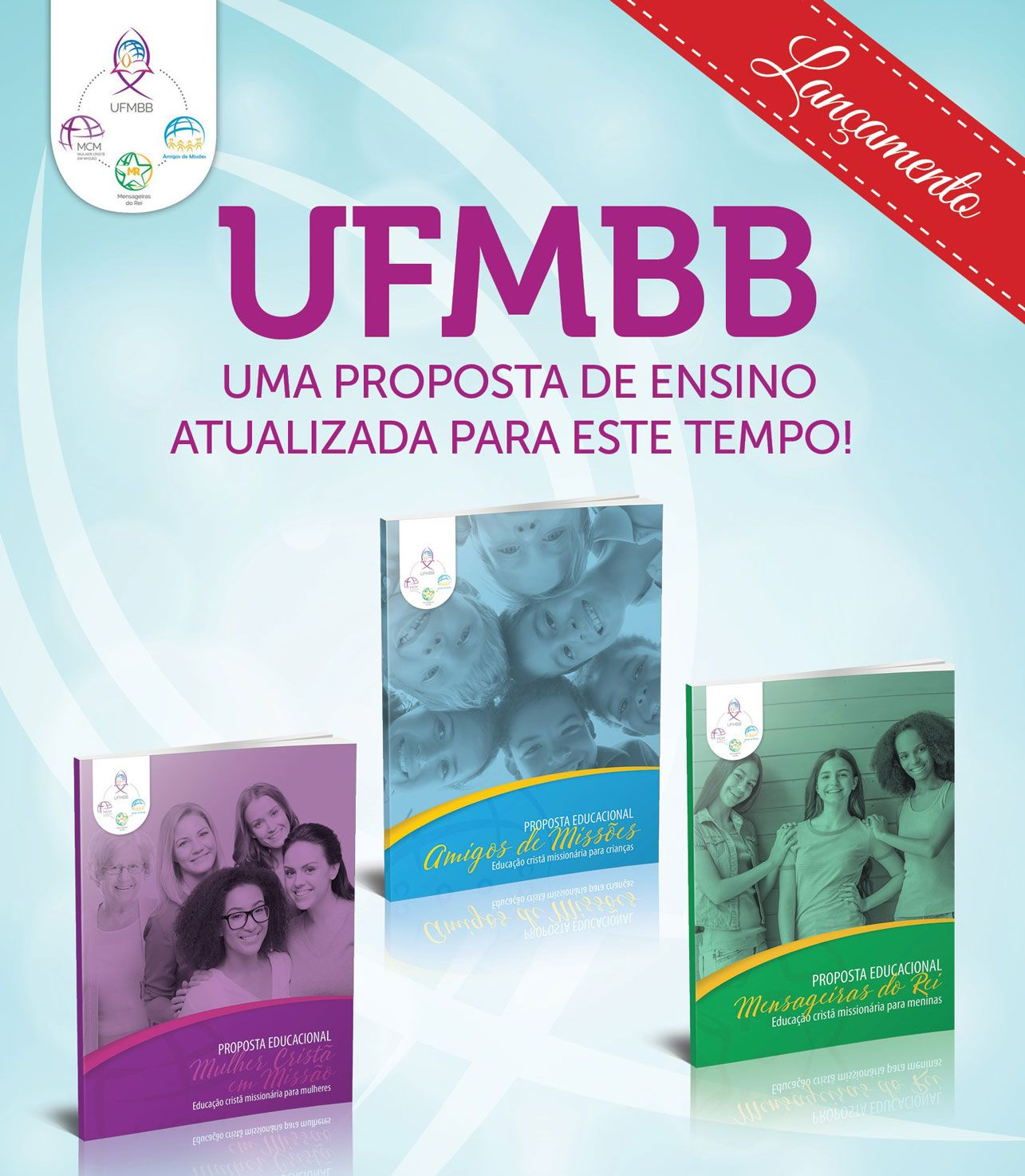 KIT PROPOSTAS EDUCACIONAIS: MCM - MR - AM  - LOJA VIRTUAL UFMBB