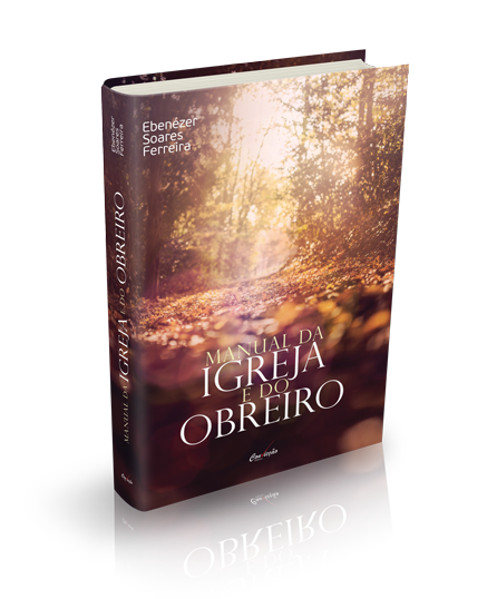 MANUAL DA IGREJA E DO OBREIRO  - LOJA VIRTUAL UFMBB