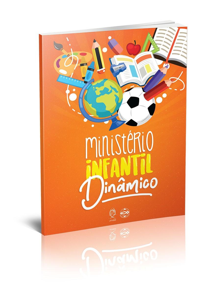 MINISTÉRIO INFANTIL DINÂMICO  - LOJA VIRTUAL UFMBB
