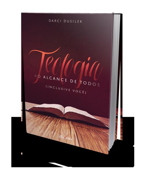 TEOLOGIA AO ALCANCE DE TODOS (INCLUSIVE VOCÊ)  - LOJA VIRTUAL UFMBB
