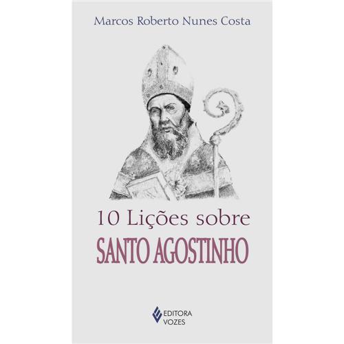 10 Licões Sobre Santo Agostinho - Marços Roberto  - VindVedShop - Distribuidora Catolica