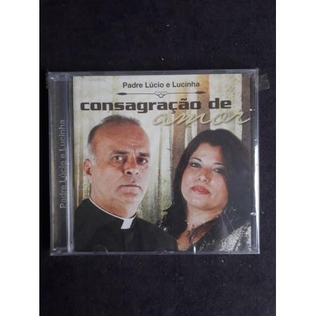 CD - Consagração de Amor - Pe. Lucio e Lucinha