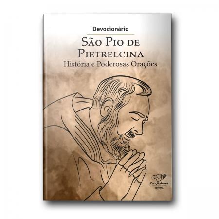Devocionario São Pio de Pietrelcina - Historias e Poderosas Orações